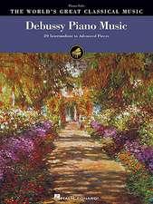 Debussy Piano Music: 39 Intermediate to Advanced Pieces