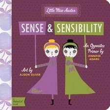 Sense & Sensibility:  A Babylit(r) Opposites Primer