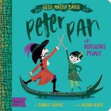 Peter Pan: A Babylit(r) Adventure Primer