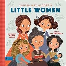 Little Women: A Babylit Storybook