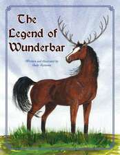 The Legend of Wunderbar