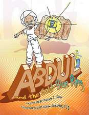 Abdul and the Gold-Blue Ring