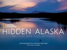 Hidden Alaska: Bristol Bay and Beyond