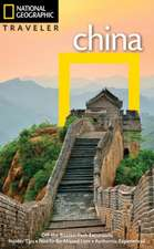 NG Traveler: China, 4th Edition
