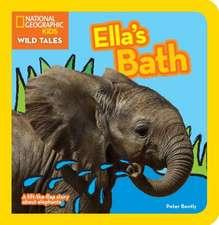 Ella's Bath:  A Lift-The-Flap Story about Elephants