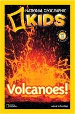 National Geographic Kids Readers: Volcanoes