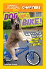 National Geographic Kids Chapters: Dog on a Bike