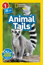 National Geographic Reader: Animal Tails (L1/Co-reader)