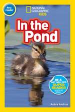 NATIONAL GEOGRAPHIC READERS IN THE POND