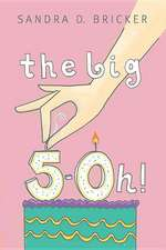The Big Five-OH!