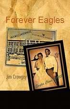 Forever Eagles