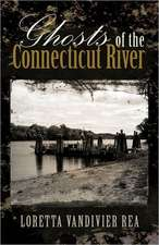 Ghosts of the Connecticut River