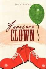 Fears of a Clown