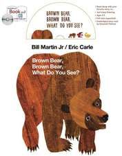 Brown Bear, Brown Bear, What Do You See? [With Book(s)]:  How to Add Value to Every Minute of Your Life