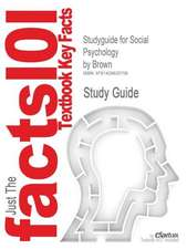 Studyguide for Social Psychology by Brown, ISBN 9780072307962