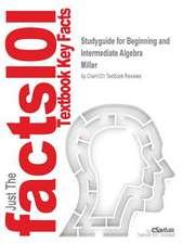 Studyguide for Beginning and Intermediate Algebra by Miller, ISBN 9780073052816