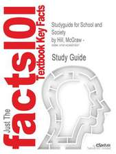 Studyguide for School and Society by Hill, McGraw -, ISBN 9780073378374