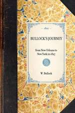 Bullock's Journey:  From New Orleans to New York in 1827