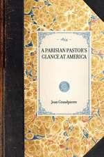 Parisian Pastor's Glance at America