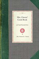 Mrs. Owens' Cook Book:  And Useful Household Hints
