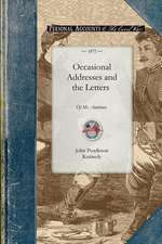 Occasional Addresses and the Letters of