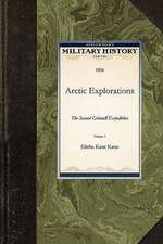 Arctic Explorations:  The Second Grinnell Expedition