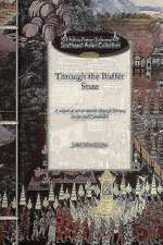 Through the Buffer State:  A Record of Recent Travels Through Borneo, Siam and Cambodia