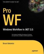 Pro WF: Windows Workflow in NET 3.5