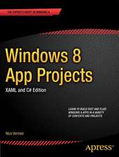 Windows 8 App Projects - XAML and C# Edition