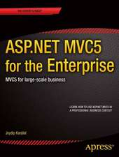 ASP.NET MVC5 for the Enterprise