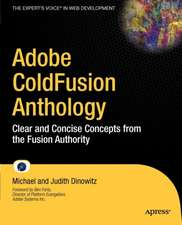 Adobe ColdFusion Anthology: The Best of The Fusion Authority