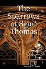 The Sparrows of Saint Thomas