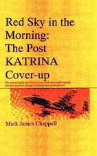 Red Sky in the Morning:  The Post Katrina Cover-Up
