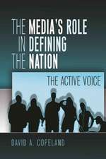 The Media's Role in Defining the Nation