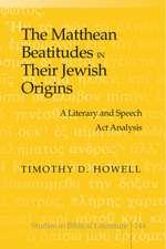 The Matthean Beatitudes in Their Jewish Origins