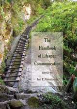 The Handbook of Lifespan Communication
