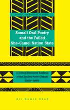 Somali Oral Poetry and the Failed She-Camel Nation State