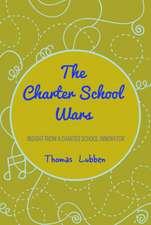 The Charter School Wars