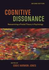 Cognitive Dissonance: Reexamining a Pivotal Theory in Psychology