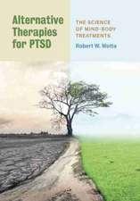 Alternative Therapies for PTSD