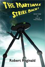 The Martians Strike Back! War of Two Worlds, Book Three