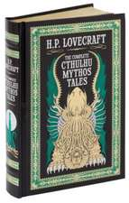 Lovecraft, H: Complete Cthulhu Mythos Tales