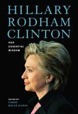 HILLARY RODHAM CLINTON HER ESSENTIAL WIS