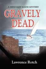 Gravely Dead
