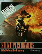 Stunt Performers