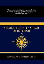 Staying One Step Ahead of Interpol