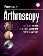 Primer of Arthroscopy: Text with DVD