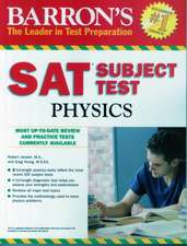 Barron's SAT Subject Test Physics:  Everything about Selection, Care, Nutrition, Behavior, and Training