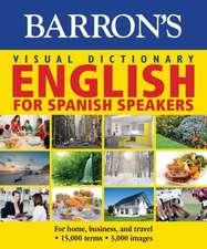 Barron's Visual Dictionary:  Ingles Para Hispanohablantes