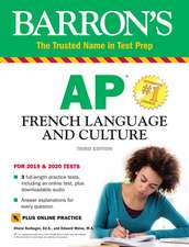 Barron's AP French Language and Culture with Online Test & Downloadable Audio